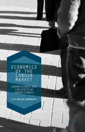 Junankar   Economics of the Labour Market   Buch   sack.de