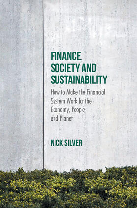 Silver | Finance, Society and Sustainability | Buch | sack.de