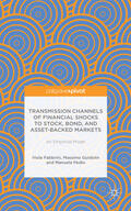 Guidolin / Fabbrini / Pedio |  Transmission Channels of Financial Shocks to Stock, Bond, and Asset-Backed Markets: An Empirical Model | Buch |  Sack Fachmedien