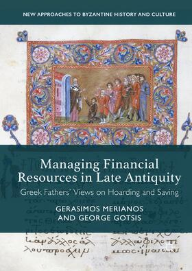 Merianos / Gotsis | Managing Financial Resources in Late Antiquity | Buch | Sack Fachmedien