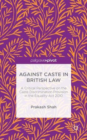 Shah | Against Caste in British Law | Buch | sack.de