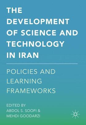 Goodarzi / Soofi | The Development of Science and Technology in Iran | Buch | sack.de