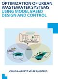 Velez Quintero |  Optimization of Urban Wastewater Systems using Model Based Design and Control | Buch |  Sack Fachmedien