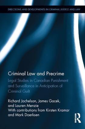 Jochelson / Gacek / Menzie   Criminal Law and Precrime   Buch   sack.de