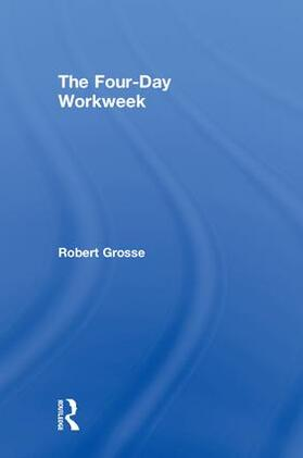 Grosse | The Four-Day Workweek | Buch | sack.de