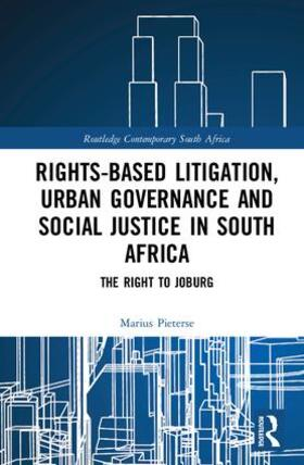 Pieterse | Rights-based Litigation, Urban Governance and Social Justice in South Africa | Buch | sack.de