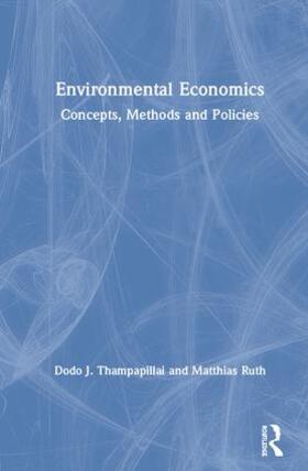 Thampapillai / Ruth | Environmental Economics | Buch | sack.de