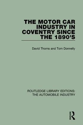 Thoms / Donnelly | The Motor Car Industry in Coventry Since the 1890s | Buch | sack.de