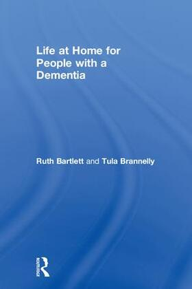 Bartlett / Brannelly   Life at Home for People with a Dementia   Buch   sack.de