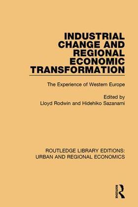 Rodwin / Sazanami | Industrial Change and Regional Economic Transformation | Buch | sack.de