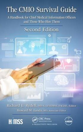 Rydell, MBA, FACHE, LFHIMSS, Editor / Landa, MD, Associate Editor | The CMIO Survival Guide | Buch | sack.de