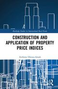 Owusu-Ansah |  Construction and Application of Property Price Indices | Buch |  Sack Fachmedien