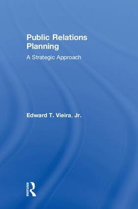 Vieira, Jr. | Public Relations Planning | Buch | sack.de