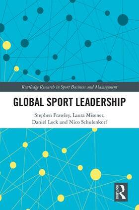 Frawley / Misener / Lock | Global Sport Leadership | Buch | sack.de