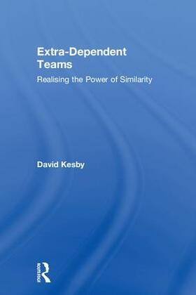Kesby | Extra-Dependent Teams | Buch | sack.de