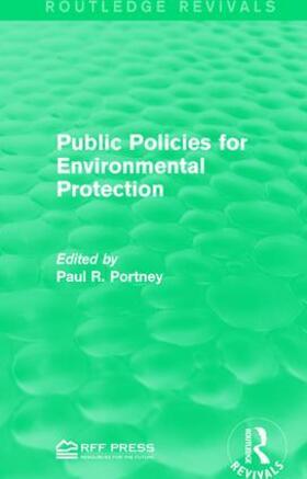 Portney | Public Policies for Environmental Protection | Buch | sack.de