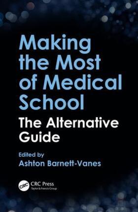 Barnett-Vanes | Making the Most of Medical School | Buch | sack.de