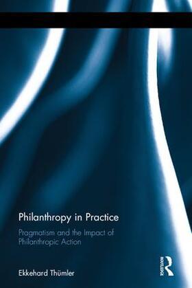 Thümler | Philanthropy in Practice | Buch | sack.de