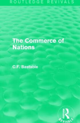 Bastable | : The Commerce of Nations (1923) | Buch | sack.de