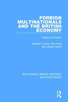 Young / Hood / Hamill   Foreign Multinationals and the British Economy   Buch   sack.de