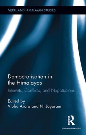 Arora / Jayaram | Democratisation in the Himalayas | Buch | sack.de