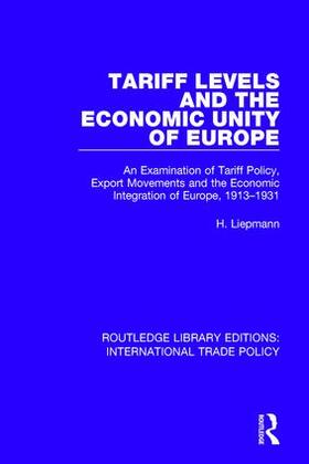 Liepmann | Tariff Levels and the Economic Unity of Europe | Buch | sack.de
