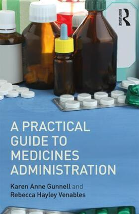 Venables / Gunnell | A Practical Guide to Medicine Administration | Buch | sack.de