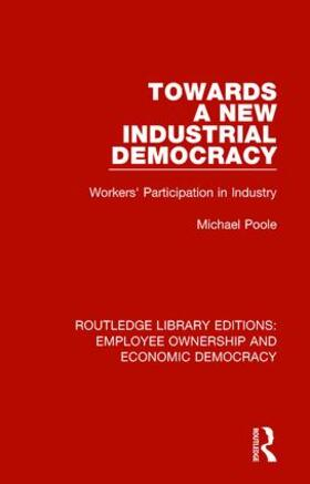 Poole | Towards a New Industrial Democracy | Buch | sack.de