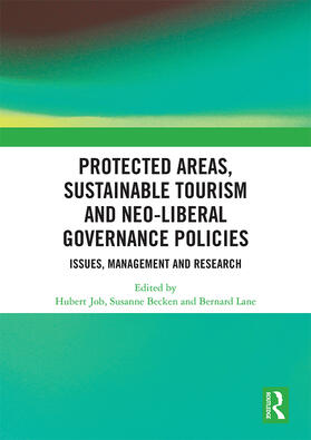 Job / Becken / Lane | Protected Areas, Sustainable Tourism and Neo-liberal Governance Policies | Buch | sack.de