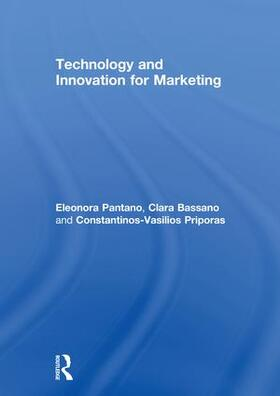 Bassano / Pantano / Priporas | Technology and Innovation for Marketing | Buch | sack.de
