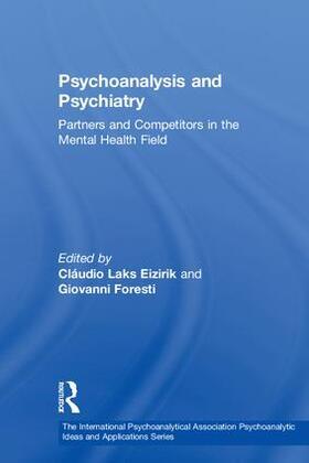 Eizirik / Foresti   Psychoanalysis and Psychiatry   Buch   sack.de