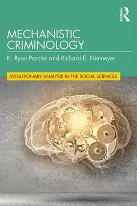 Proctor / Niemeyer | Mechanistic Criminology | Buch | sack.de