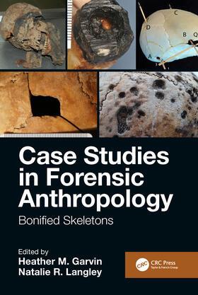 Garvin / Langley | Case Studies in Forensic Anthropology | Buch | sack.de