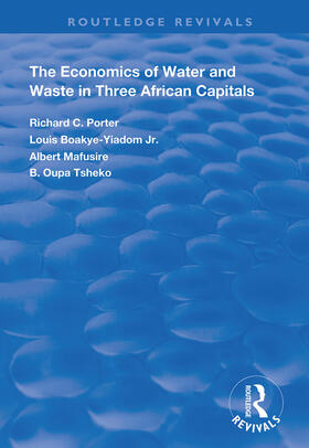 Porter / Boakye-Yiadom Jr / Mafusire | The Economics of Water and Waste in Three African Capitals | Buch | sack.de