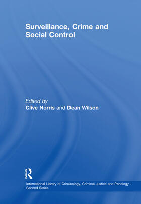 Wilson / Norris   Surveillance, Crime and Social Control   Buch   sack.de
