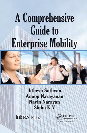 Sathyan / N. / Narayan | A Comprehensive Guide to Enterprise Mobility | Buch | sack.de