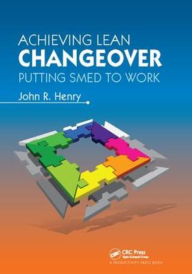 Henry | Achieving Lean Changeover | Buch | sack.de