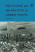 Gandy    Recycling and the Politics of Urban Waste   Buch    Sack Fachmedien