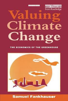 Fankhauser | Valuing Climate Change | Buch | sack.de