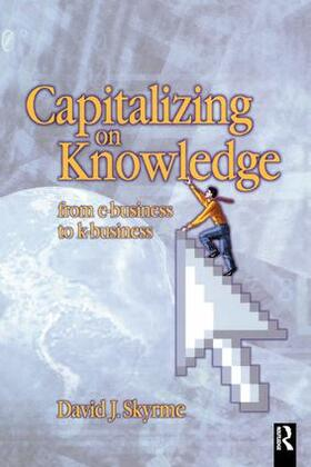 Skyrme   Capitalizing on Knowledge   Buch   sack.de