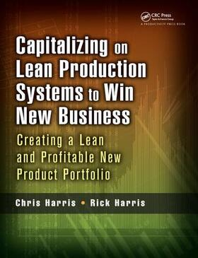 Harris   Capitalizing on Lean Production Systems to Win New Business   Buch   sack.de