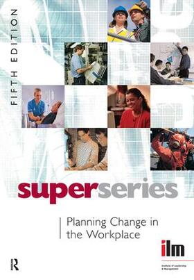 Institute of Leadership & Management | Planning Change in the Workplace | Buch | sack.de