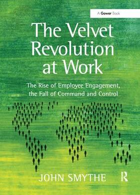 Smythe | The Velvet Revolution at Work | Buch | sack.de