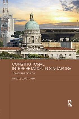 Neo   Constitutional Interpretation in Singapore   Buch   sack.de