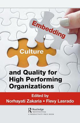 Zakaria / Lasrado | Embedding Culture and Quality for High Performing Organizations | Buch | sack.de