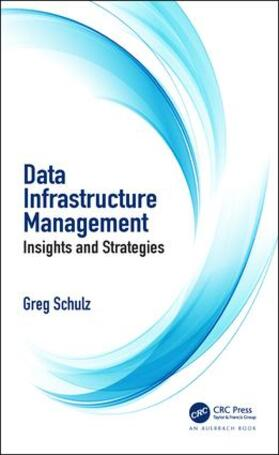 Schulz | Data Infrastructure Management | Buch | sack.de
