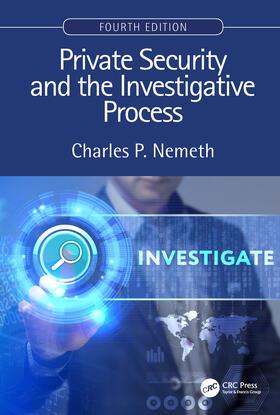 Nemeth | Private Security and the Investigative Process, Fourth Edition | Buch | sack.de