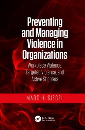 Siegel | Preventing and Managing Violence in Organizations | Buch | sack.de