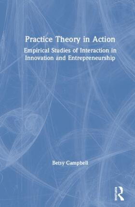 Campbell | Practice Theory in Action | Buch | sack.de