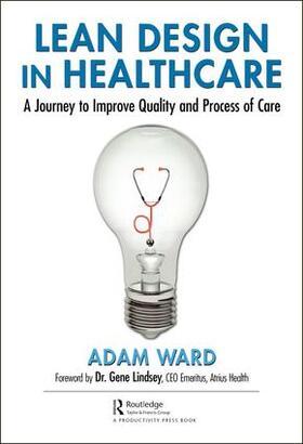 Ward | Lean Design in Healthcare | Buch | sack.de